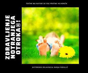 Intenziv Zdravljenja notranjega otroka® @ Sofija Relaks | Koper | Slovenija